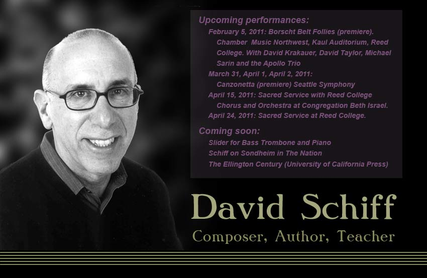 David Schiff: Composer, Author, Teacher